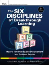 The Six Disciplines of Breakthrough Learning