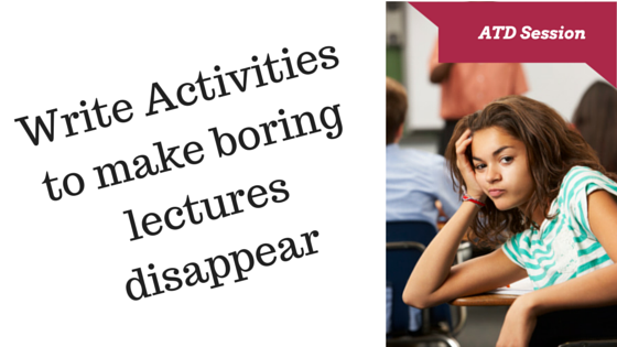 Write Activities to make boring lectures