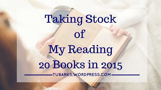 Taking Stock of My Reading, 20 books in 2015
